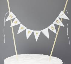 banner cake topper happy 50th cake topper banner fiftieth birthday cake