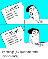 Memes List - 25 best memes about to do list to do list memes