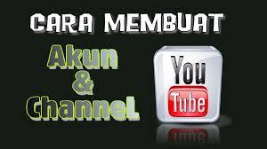 membuat akun youtube di hp cara membuat akun dan channel youtube di android youtube