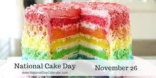 november 26 2015 national cake day