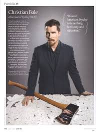 Christian Bale Axe Meme - bale talking about american psycho in empire mag oh no they didn t