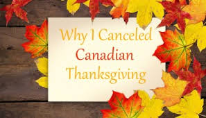 happy canadian thanksgiving thanksgiving canada the phd