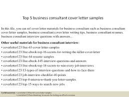 Business Consultant Sample Resume by Top 5 Business Consultant Cover Letter Samples 1 638 Jpg Cb U003d1434700872