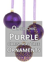 oh so chic purple tree ornaments it s time