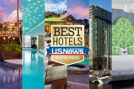 100 Most Beautiful Places In The United States The 13 Most by The 50 Best Hotels In The Usa 2017 Travel Us News