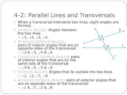 4 2 parallel lines and transversals t ransversal a line line