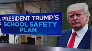 trump s what is in trump s school safety policy