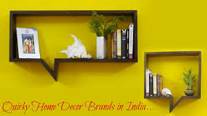 Quirky Home Decor Quirky Home Decor Brands From India