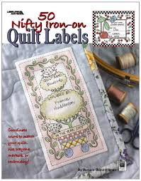 50 nifty iron on quilt labels leisure arts 3466 kooler design