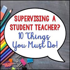 supervising a student teacher 10 things you must do u2014 super