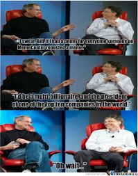 Bill Gates And Steve Jobs Meme - steve jobs and bill gates meme 28 images 7 outrageously funny