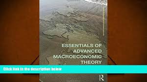 audiobook essentials of advanced macroeconomic theory routledge