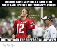 Patriots Meme - goodell gave everyonea4gamehead startandispotted the falcons25
