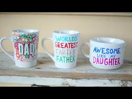 fathers day mug diy custom personalized mugs with sharpies fathers day gift idea