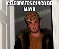 Meme Cinco De Mayo - funny cinco de mayo memes pictures photos images and pics for