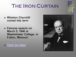 Winston Churchill And The Iron Curtain 1 The Cold War Begins 2 New Superpowers The United States And The