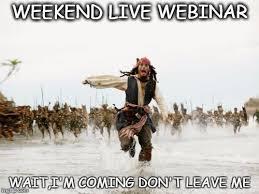 Webinar Meme - jack sparrow being chased meme imgflip