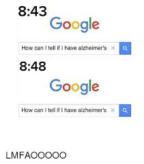 Google Meme Maker - 843 google how can i tell if i have alzheimer s 848 google how can