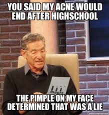 Pimple Meme - 19 things everyone with a face should know about acne