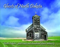 amazon com ghosts of north dakota north dakota u0027s ghost towns and