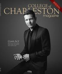 college of charleston magazine fall 2015 by college of charleston