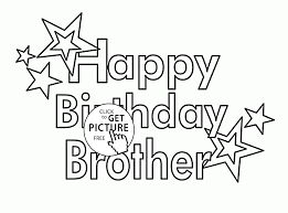 happy birthday brother coloring page for kids holiday coloring