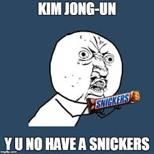 Kim Jong Un Snickers Meme - tastes better than fire and fury imgflip