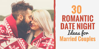 For Married Couples 30 Date Ideas For Married Couples