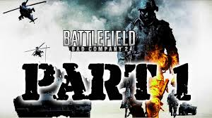 Battlefield Bad Company 2 Battlefield Bad Company 2 Playthrough No Commentary 60fps Part 1