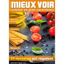 magasine de cuisine magazine de cuisine gros caractères