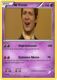 Mr Trololo Meme - pokémon mr trololo 8 8 depressionen my pokemon card