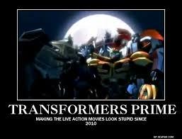 Transformers Meme - demotivational transformers prime by venomfang77 on deviantart