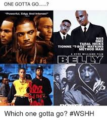 Hick Meme - one gotta go powerful edgy and intense nas taral hicks tionne tboz