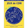62 jeux de communication - broché - Christophe Compan, Dominique ...