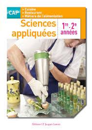 sciences appliqu s cap cuisine sciences appliquées 1re et 2e ées cap cuisine et restaurant
