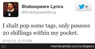 Shakespeare Lyrics Meme - shakespeare thrift shop by creepers meme center