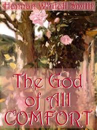 The God Of All Comfort Hannah Whitall Smith Susan O U0027malley Overdrive Rakuten Overdrive Ebooks Audiobooks