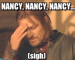 Nancy Meme - every time she talks nancy nancy nancy on memegen