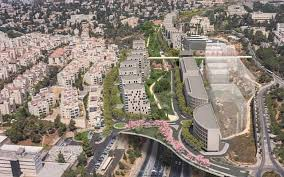 jerusalem plans revolutionary green space over city highway the