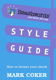 smashwords u2013 smashwords style guide u2013 a book by mark coker