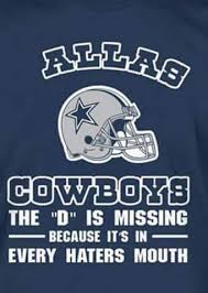 Cowboy Haters Meme - 22 meme internet allas cowboys the d is missing because it s in