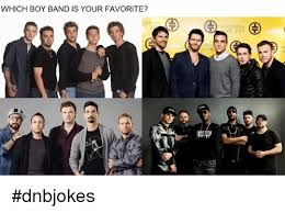 Boy Band Meme - which boy band is your favorite gress live progress ve 2011