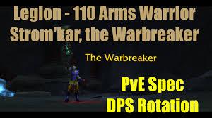Bajheera Legion Arms Warrior Talent Guide Pve Pvp 110 Arms Warrior Dps Guide Legion 7 0 3