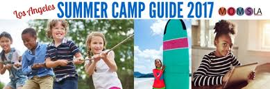 summer cs in los angeles 2017 guide momsla