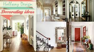 Hallway Stairs Decorating Ideas by Hallway Design Decorating Ideas Youtube