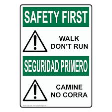 osha safety first walk don u0027t run with symbol bilingual sign osb 6355