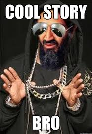 Osama Memes - gangsta osama memes quickmeme