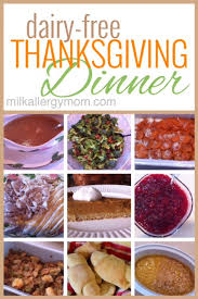 the perfectly traditional thanksgiving dinner made all milk free