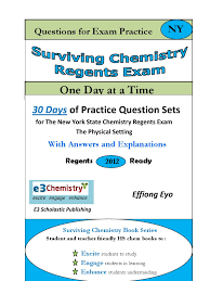 surviving chemistry regents exam questions for exam practice