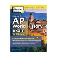 cracking the ap european history 2018 edition proven techniques to help you score a 5 college test preparation princeton review cracking the ap world history 2018